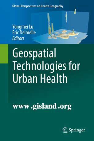 کتاب تکنولوژی های مکانی در بهداشت شهری